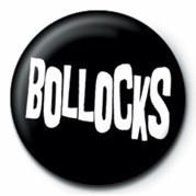 BOLLOCKS Insignă