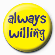 ALWAYS WILLING button