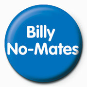 Billy No-Mates button