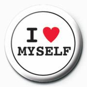 Bestel Een I Love Myself Button Op Europostersnl