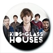 KIDS IN GLASS HOUSES - band button