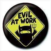 MONSTER MASH - evil at work button