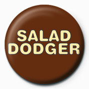 Salad Dodger button