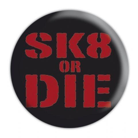 SK8 OR DIE button