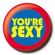 You're Sexy button