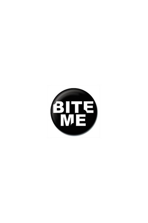 Button BITE ME