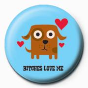 Button D&G (Bitches Love Me)