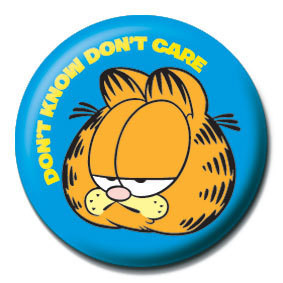 Button GARFIELD - Don't  know, don't  care