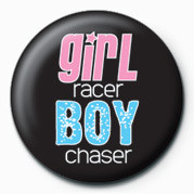 Girl Racer / Boy Chaser Button
