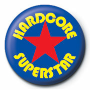 Button HARDCORE SUPERSTAR
