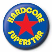 Button HARDCORE SUPERSTAR