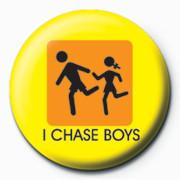 Button I CHASE BOYS - ich jage jungen