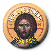 Button JESUS IS COMING, LOOK BUSY