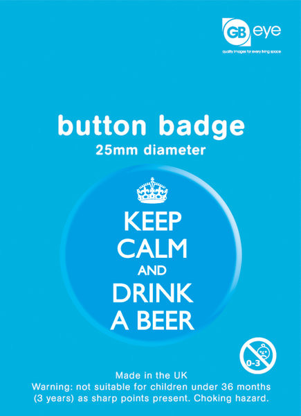 Keep Calm - And Drink a Beer Button