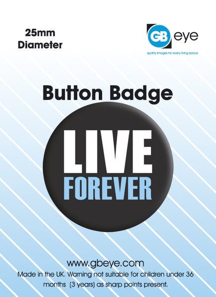 Button LIVE FOREVER