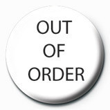 Button OUT OF ORDER