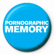 Button PORNOGRAPHIC MEMORY