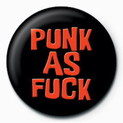 Button PUNK - PUNK AS FUCK