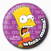 Button THE SIMPSONS - bart whoa, mama!