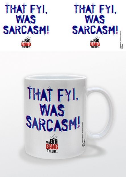 The Big Bang Theory - That FYI, was Sarcasm Cană