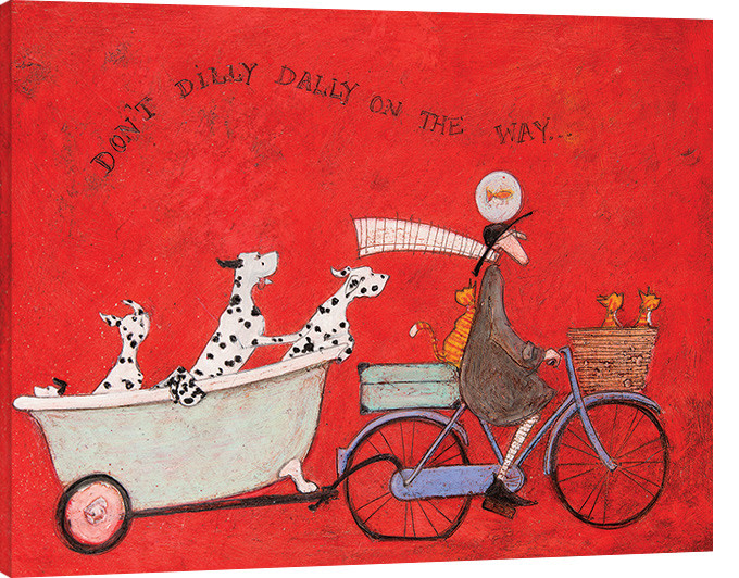 Sam Toft - Don't Dilly Dally on the Way Canvas