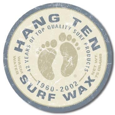 Cartel de metal HANG TEN - surf wax