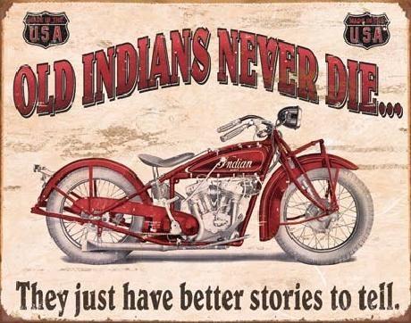 Cartel de metal INDIAN - better stories