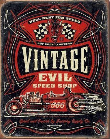 Cartel de metal VINTAGE EVIL - Hell Bent Rods