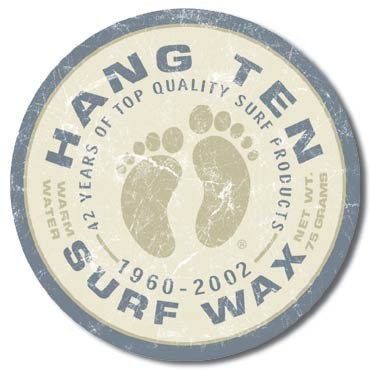 HANG TEN - surf wax Carteles de chapa