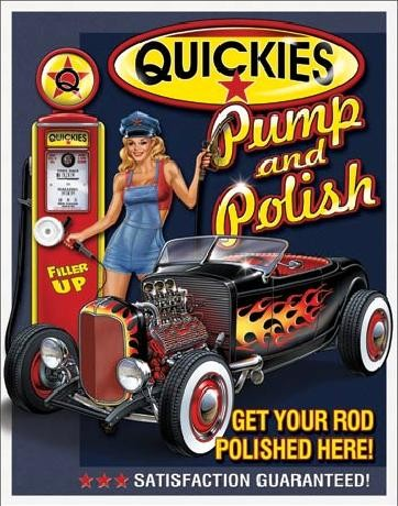 QUICKIES - Pump & Polish Carteles de chapa