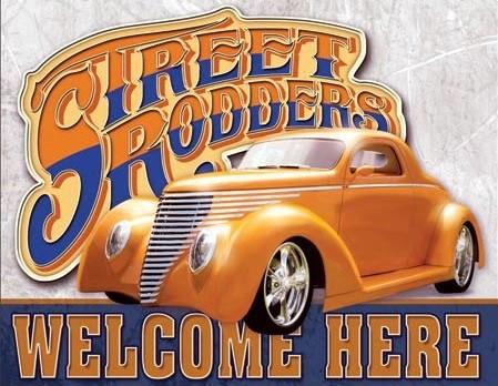 Street Rodders Welcome Carteles de chapa