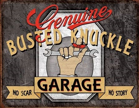 Cartelli Pubblicitari in Metallo Genuine Busted Knuckle