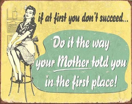 Cartelli Pubblicitari in Metallo MOM - If At First