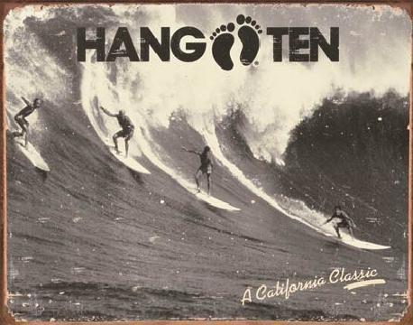 Cartello in metallo HANG TEN - california classic