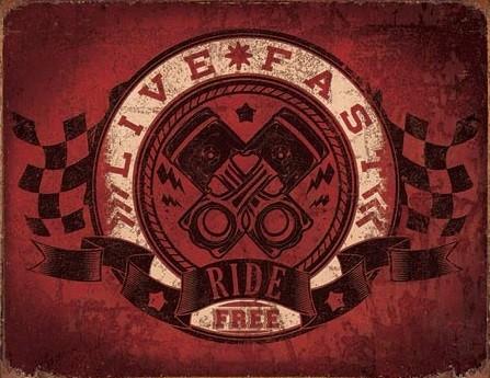 Cartello in metallo Live Fast - Ride Free