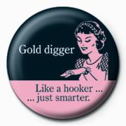 D&G (GOLD DIGGER Insignă