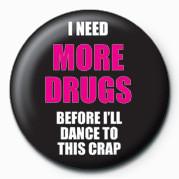 Dance To This Crap Insignă