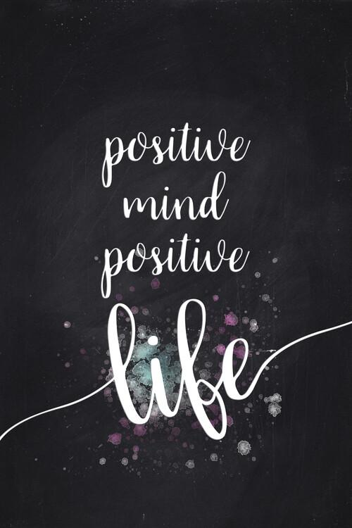 Exklusiva konstfoton Positive Mind Positive Life
