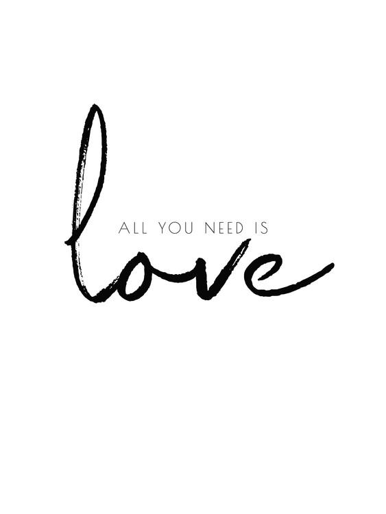Exklusiva konstfoton All you need is love