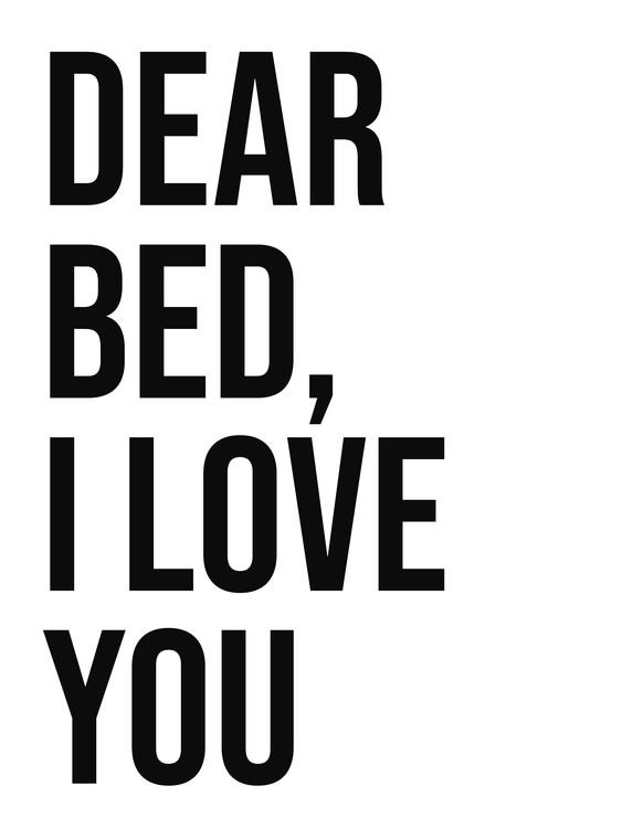 Exklusiva konstfoton Dear bed I love you