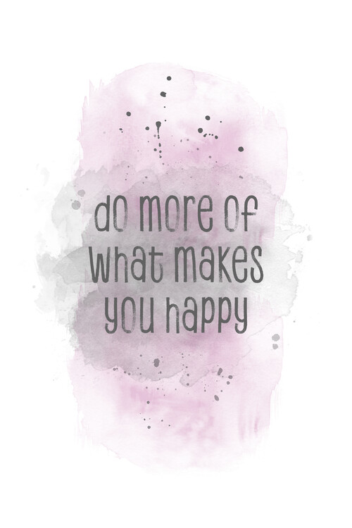 Exklusiva konstfoton Do more of what makes you happy | watercolor pink