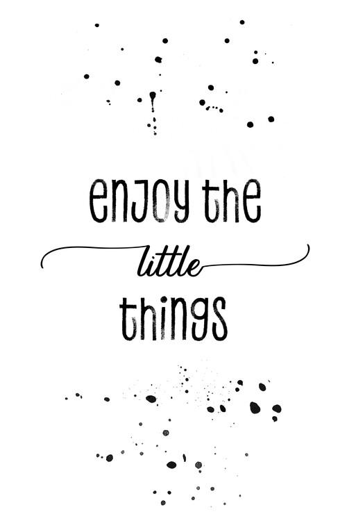 Exklusiva konstfoton Enjoy the little things