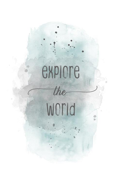 Exklusiva konstfoton Explore the world | watercolor turquoise