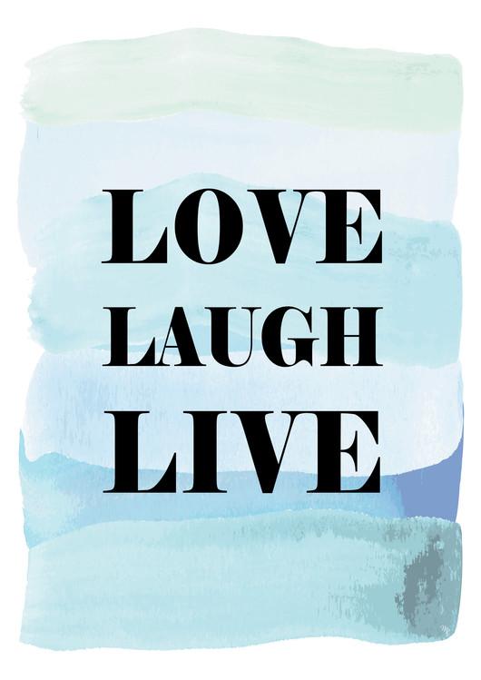 Exklusiva konstfoton Love Laugh Live