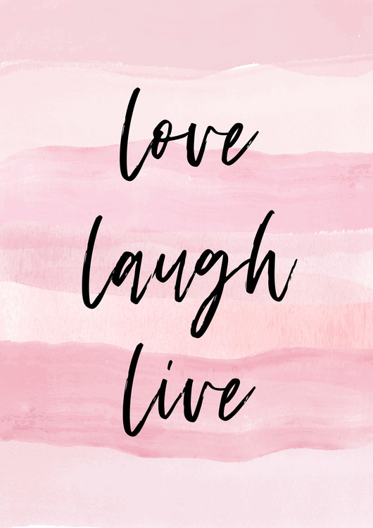 Exklusiva konstfoton Love Laught Quote Pink