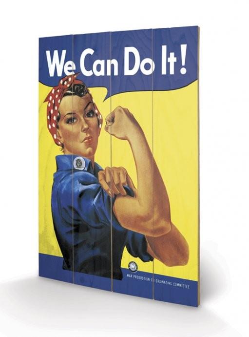 We Can Do It! - Rosie the Riveter Fából készült kép