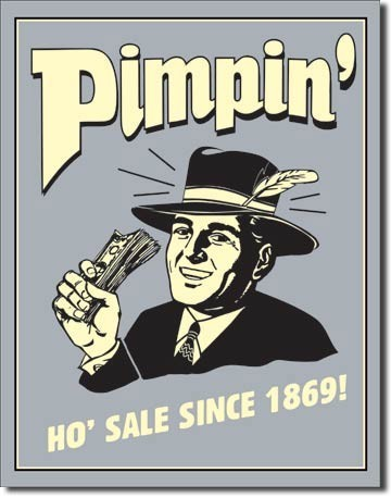 PIMPIN - ho sale since 1869 fémplakát