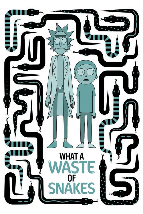 Rick and Morty - Waste of snakes Fotobehang