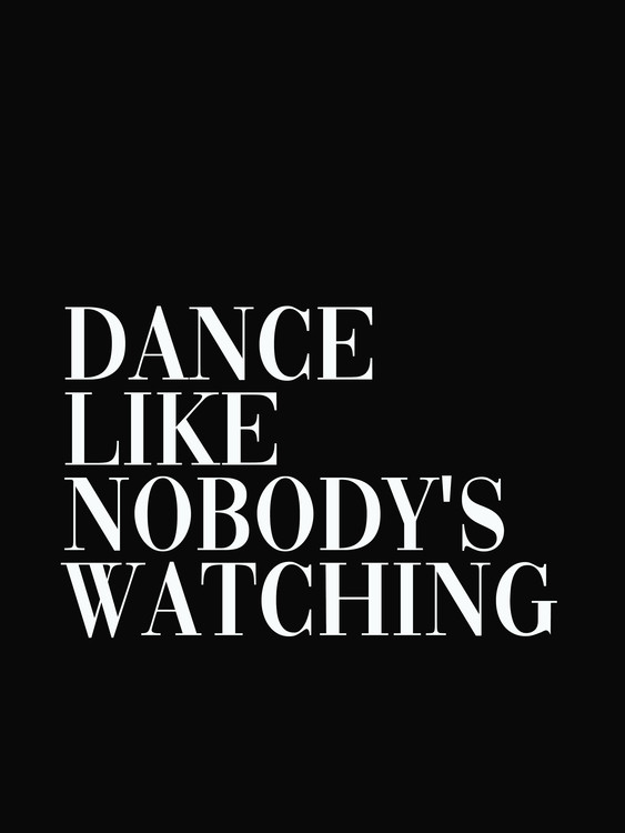 Fotografia artystyczna dance like nobodys watching