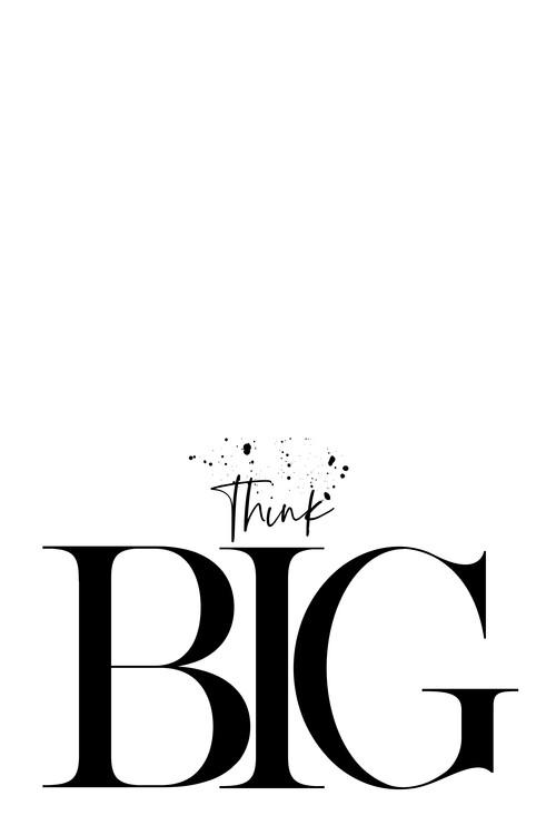 Text Art Think Big Fototapeta
